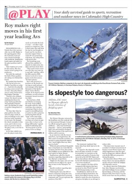Summit Daily feature story on the dangers of Olympic slopestyle competition. http://bit.ly/1irHZV5